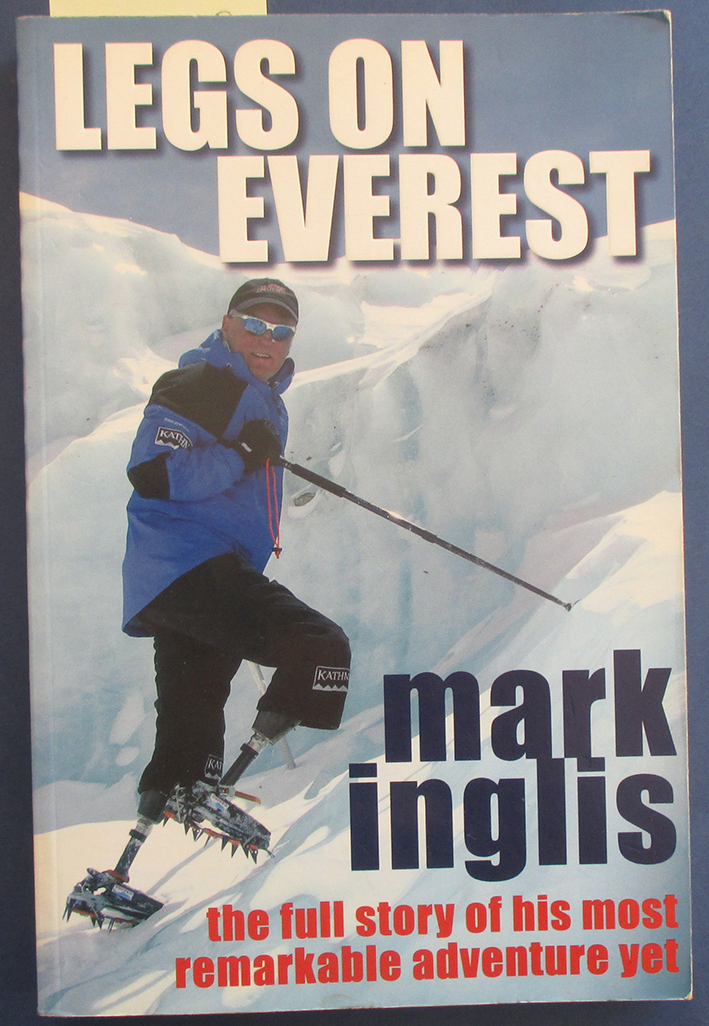 Image for Legs on Everest: The Full Story of His Most Remarkable Adventure Yet