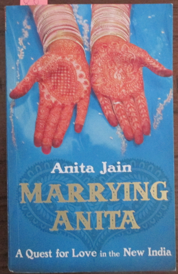 Image for Marrying Anita: A Quest For Love in the New India