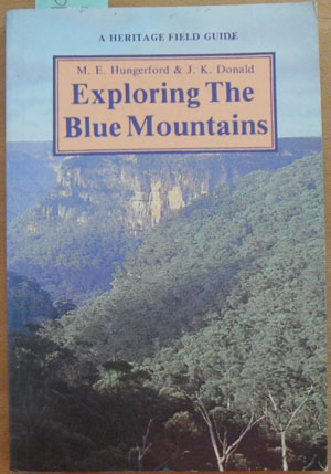 Image for Exploring the Blue Mountains: A Heritage Field Guide