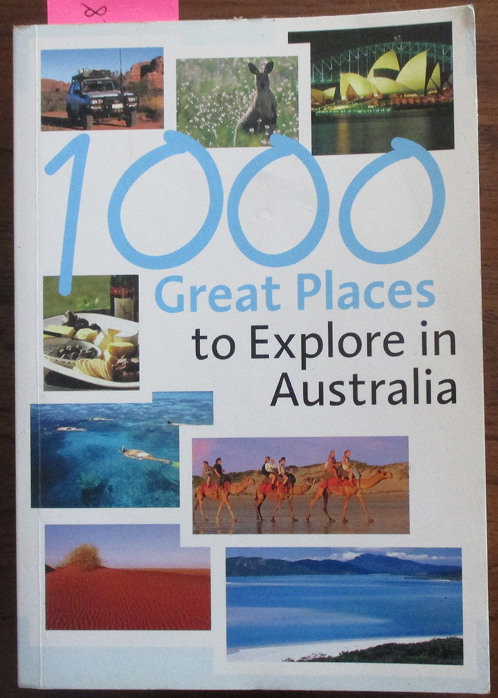 Image for 1000 Great Places to Explore in Australia