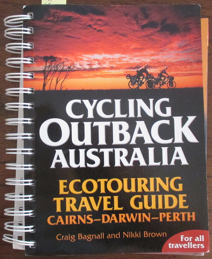 Image for Cycling Outback Australia: Ecotouring Travel Guide - Cairns, Darwin, Perth