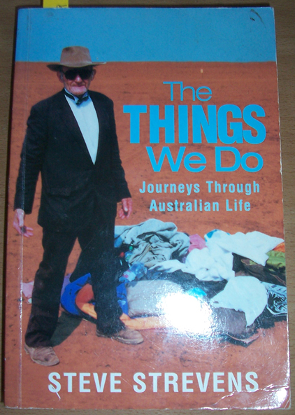 Image for Things We Do, The: Journeys Through Australian Life