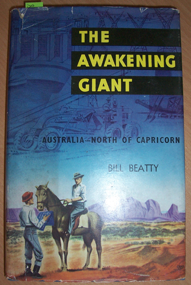 Image for Awakening Giant, The: Australia- North of Capricorn