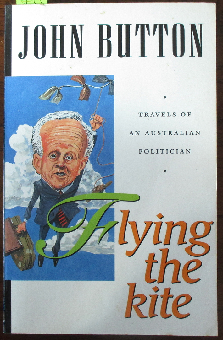 Image for Flying the Kite: Travels of an Australian Politician