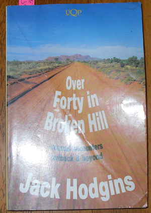 Image for Over Forty in Broken Hill: Unusual Encounters outback and Beyond
