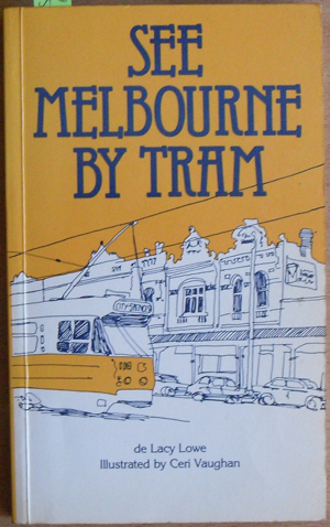 Image for See Melbourne By Tram