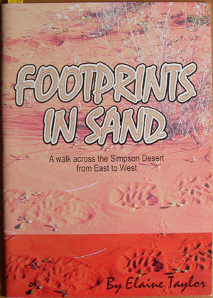 Image for Footprints in the Sand: A Walk Across the Simpson Desert from East to West