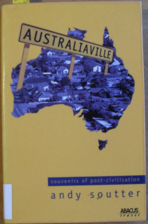 Image for Australiaville: Souvenirs of Post-Civilisation
