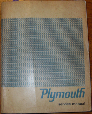 Image for Plymouth Service Manual for 1965 and 1966 Valiant, Signet, Barracuda, Belvedere, Satellite, Fury and Sport Fury