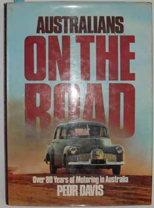 Image for Australians On the Road: Over 80 Years of Motoring in Australia