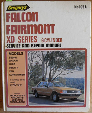 Image for Gregory's Falcon Fairmont XD Series 6 Cylinder Service and Repair Manual (1979/1982)