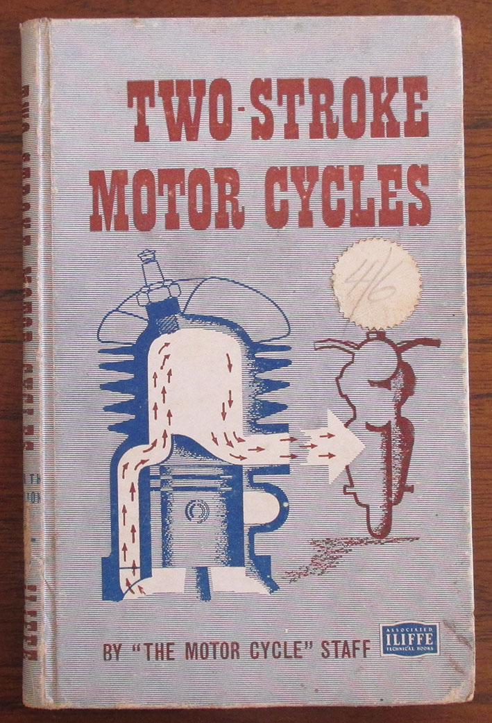 Image for Two-Stroke Motor Cycles