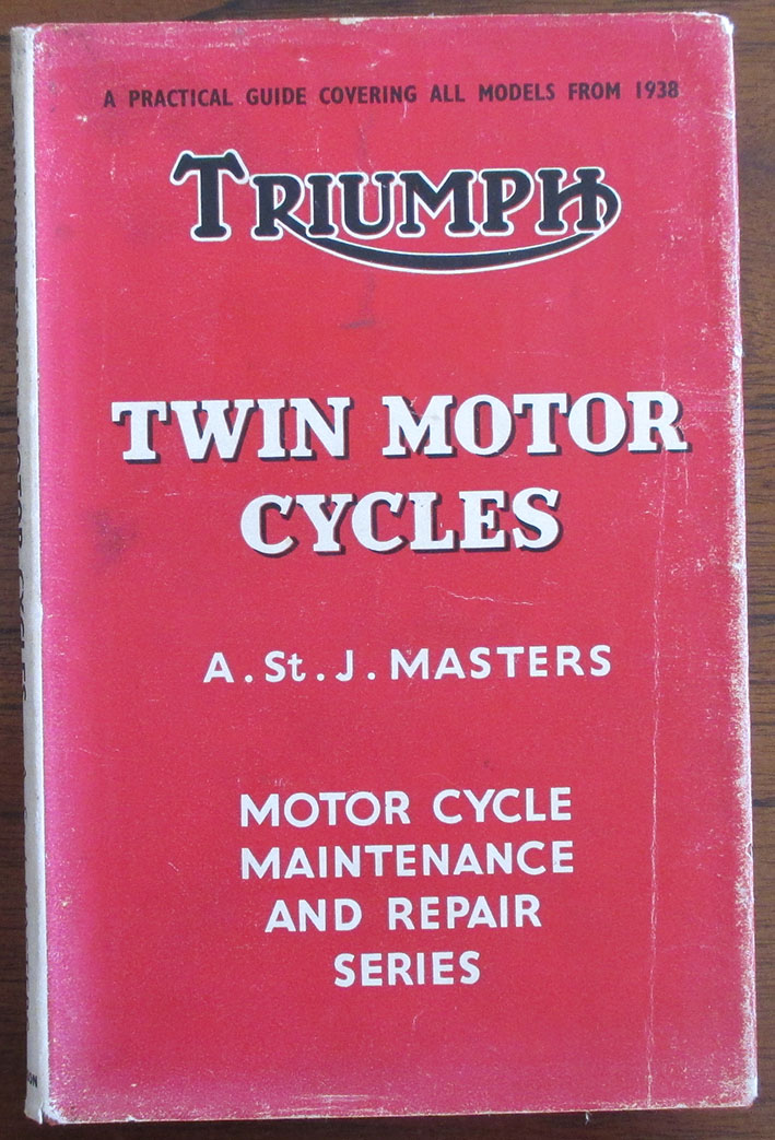 Image for Triumph Twin Motor Cycles: A Practical Guide Covering All Models From 1938 (Motor Cycle Maintenance and Repair Series)