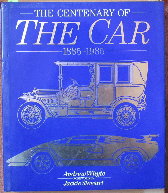 Image for Centenary of The Car, The: 1885-1985