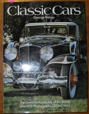 Image for Classic Cars: The Great Automobiles of the World