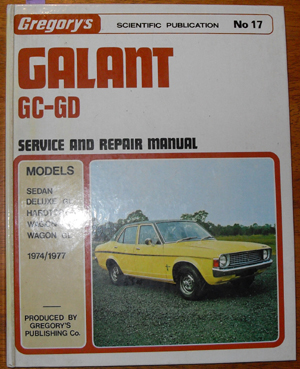 Image for Galant GC-GD: Service and Repair Manual (Gregory's Scientific Publication No 17)