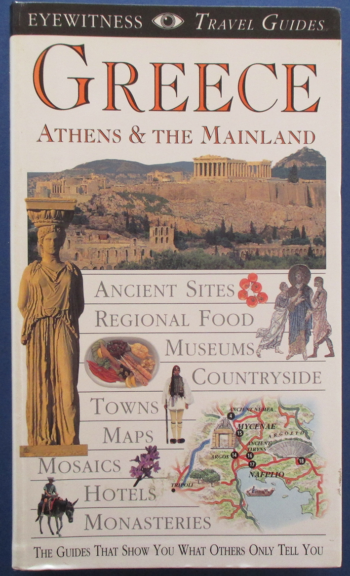 Image for Greece, Athens & The Mainland: Eyewitness Travel Guides