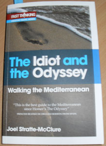 Image for Idiot and the Odyssey, The: Walking the Mediterranean