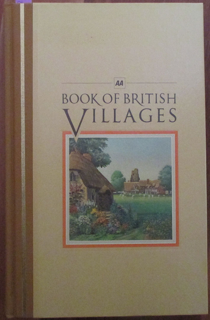 Image for AA Book of British Villages: A Guide to 700 of the Most Interesting and Attractive Villages in Britain
