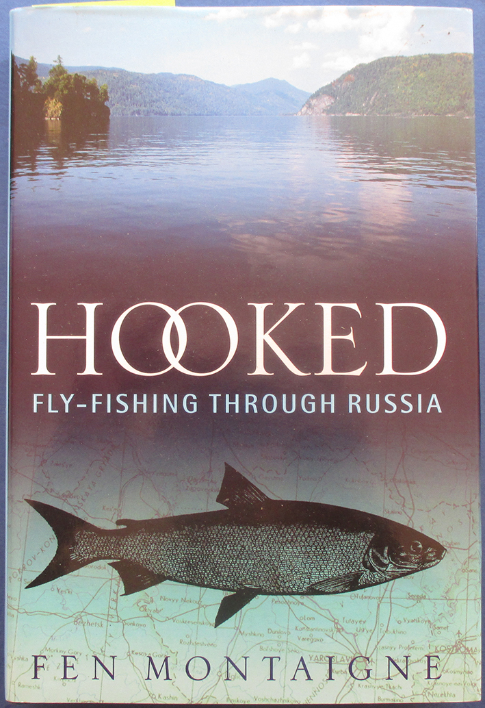 Image for Hooked: Fly-Fishing Through Russia