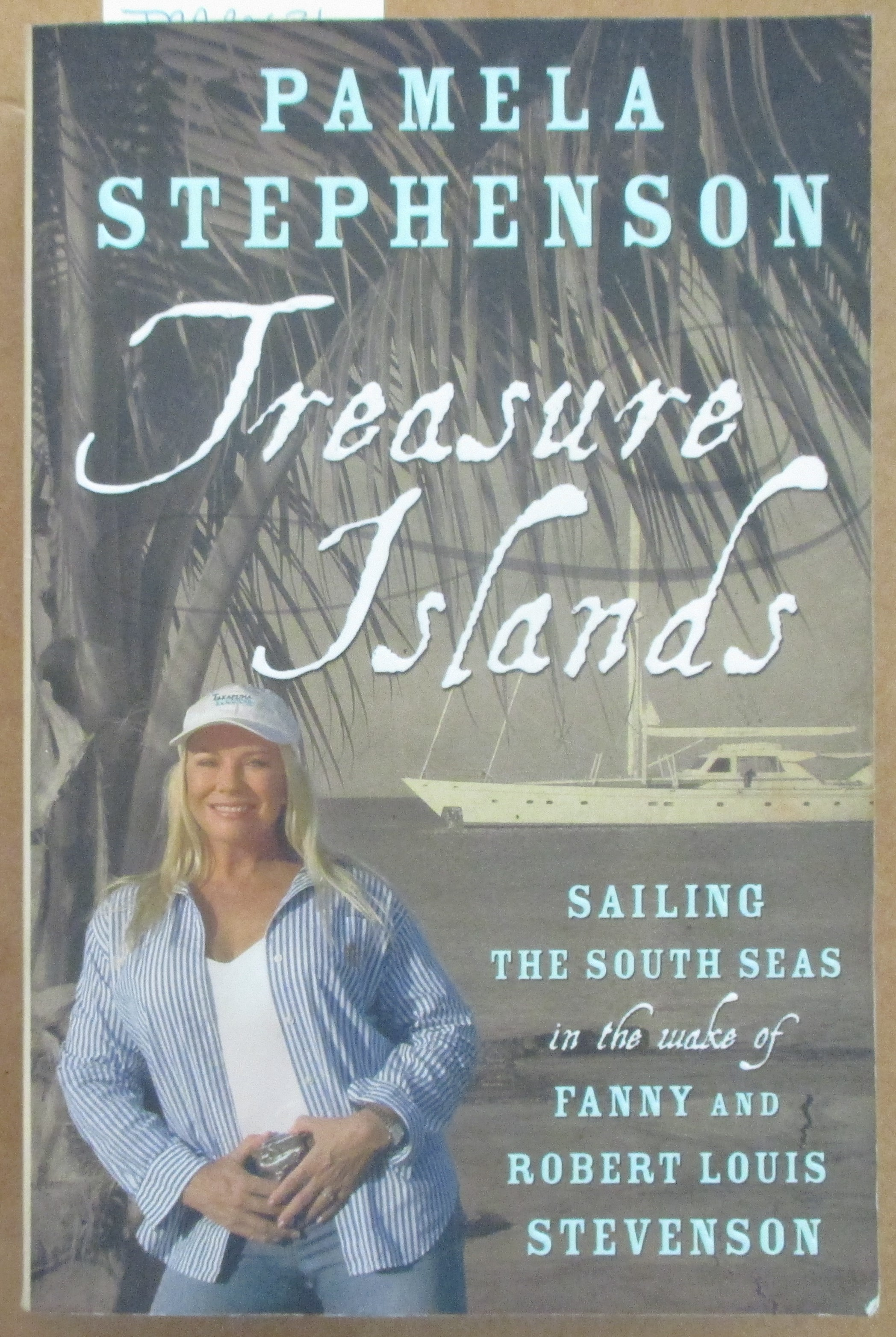 Image for Treasure Islands: Sailing the South Seas in the Wake of Fanny and Robert Louis Stevenson