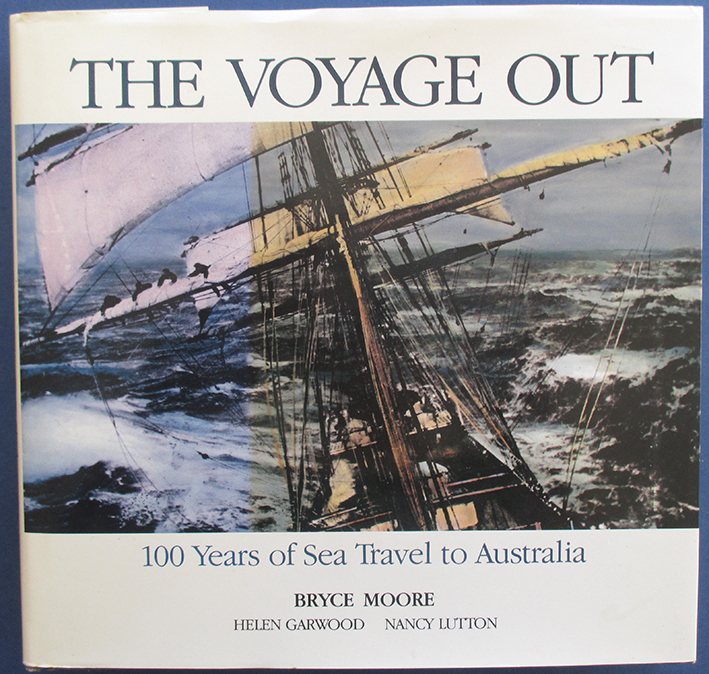 Image for Voyage Out, The: 100 Years of Sea Travel to Australia