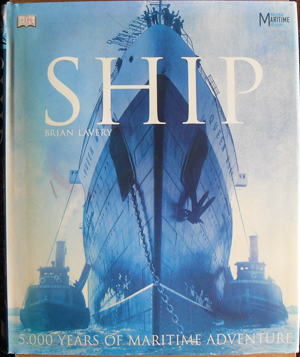 Image for Ship: 5,000 Years of Maritime Adventure