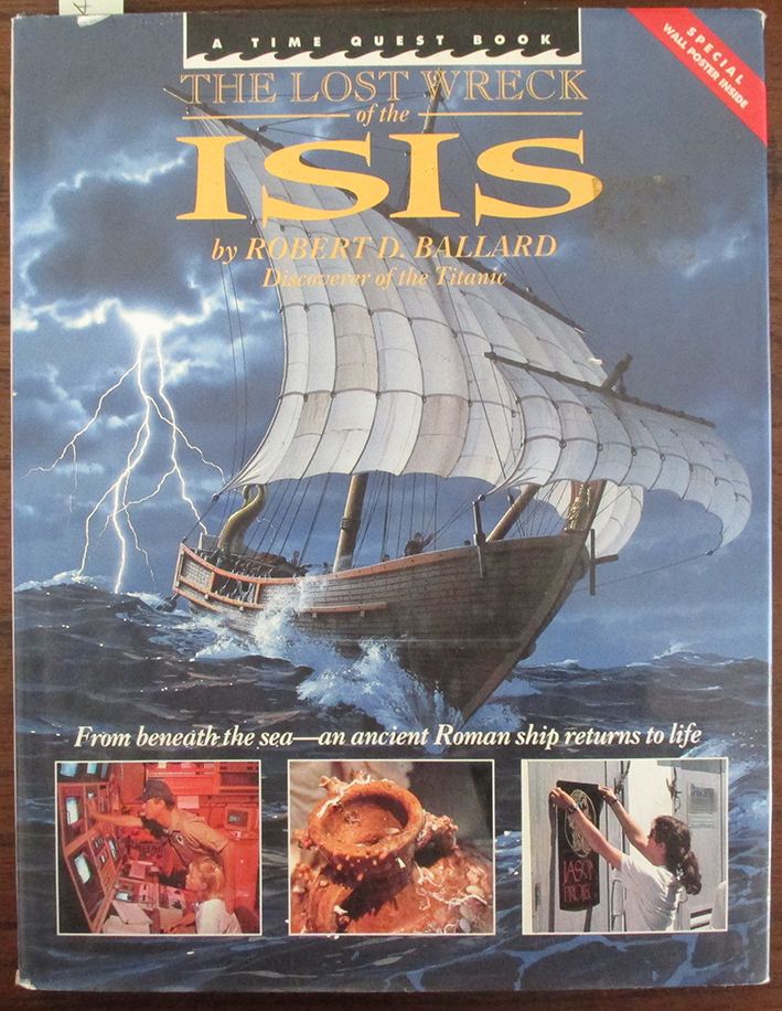 Image for Lost Wreck of the Isis, The: From Beneath the Sea An Ancient Roman Ship Returns to Life