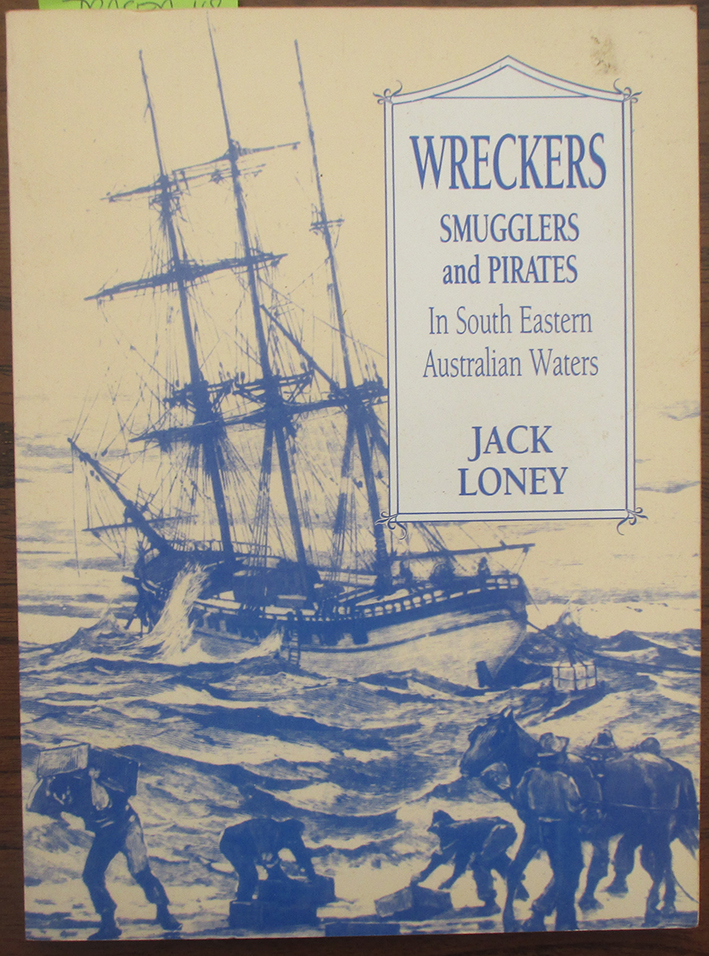 Image for Wreckers, Smugglers and Pirates in South Eastern Australian Waters