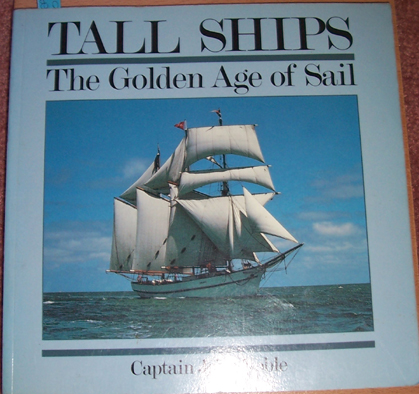 Image for Tall Ships: The Golden Age of Sail