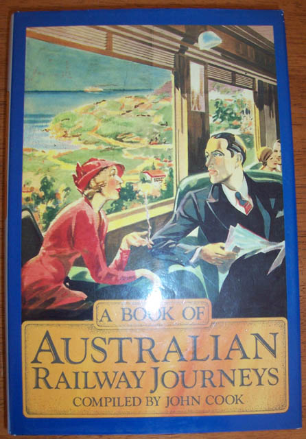Image for Book of Australian Train Journeys, A