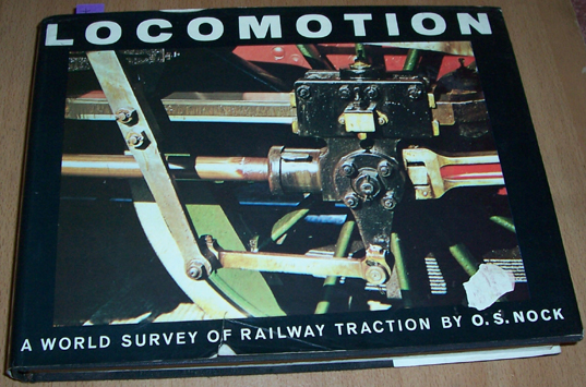 Image for Locomotion: A Woeld Survey of Railway Traction