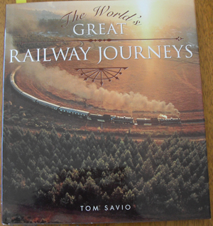 Image for World's Great Railway Journeys, The