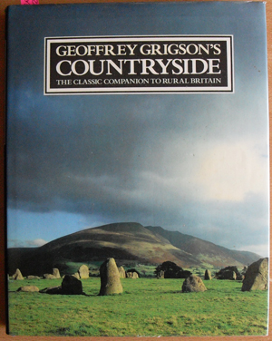 Image for Geoffrey Grigson's Countryside: The Classic Companion to Rural Britain