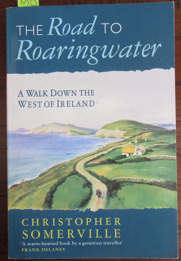 Image for Road to Roaringwater, The: A Walk Down the West of Ireland