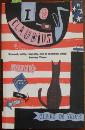 Image for I & Claudius: Travels With My Cat