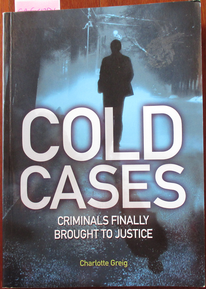 Image for Cold Cases: Criminals Finally Brought to Justice