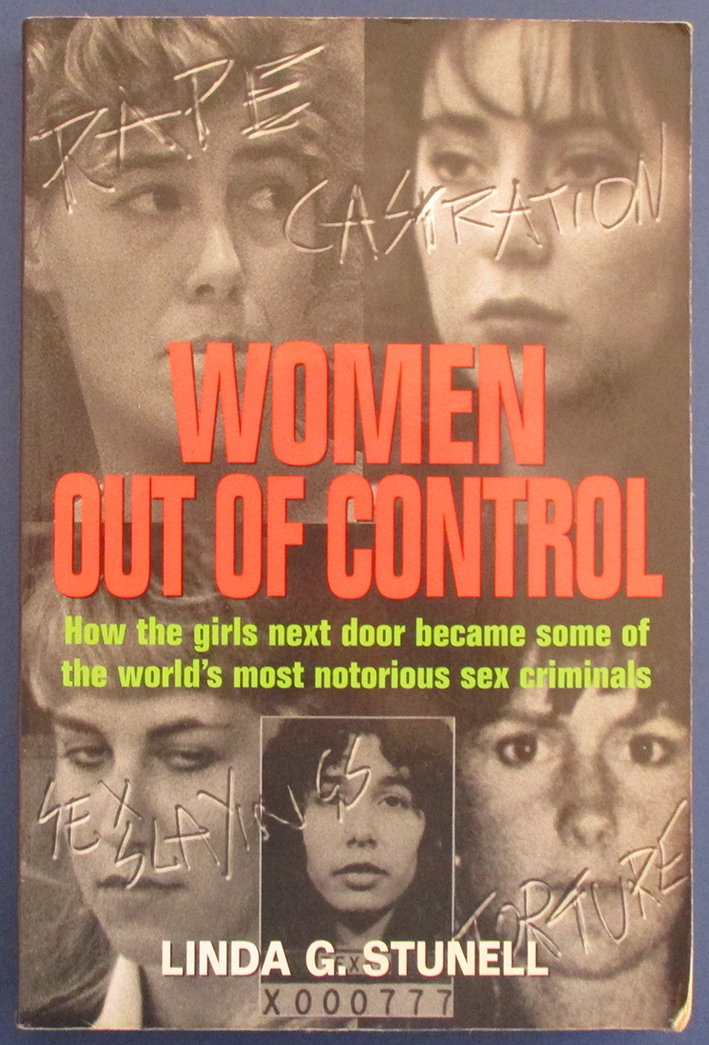 Image for Women Out of Control: How the Girl's Next Door Became Some of the World's Most Notorious Sex Criminals