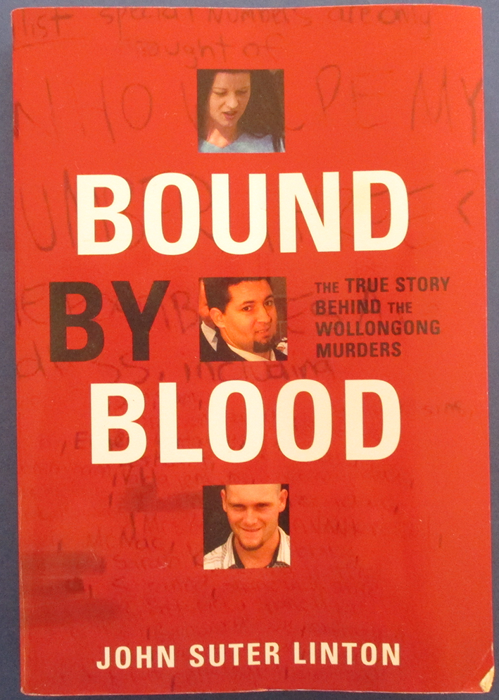 Image for Bound By Blood: The True Story Behind the Wollongong Murders
