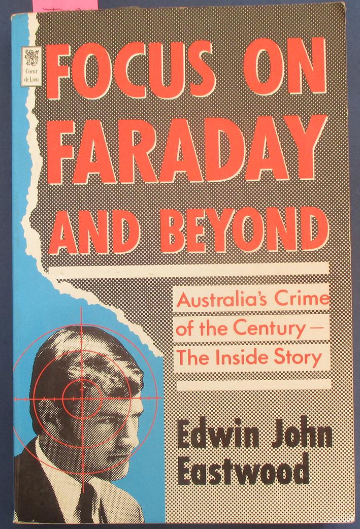 Image for Focus on Faraday and Beyond: Australia's Crime of the Century - The Inside Story