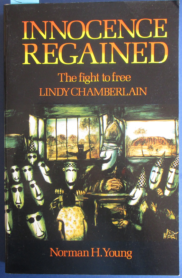Image for Innocence Regained: The Fight to Free Lindy Chamberlain