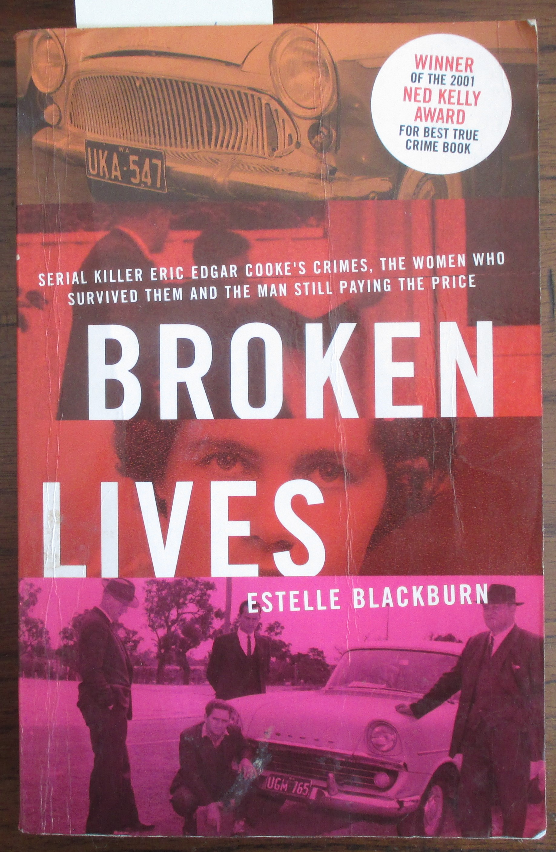 Image for Broken Lives: The Complete Life and Crimes of Serial Killer Eric Edgar Cooke