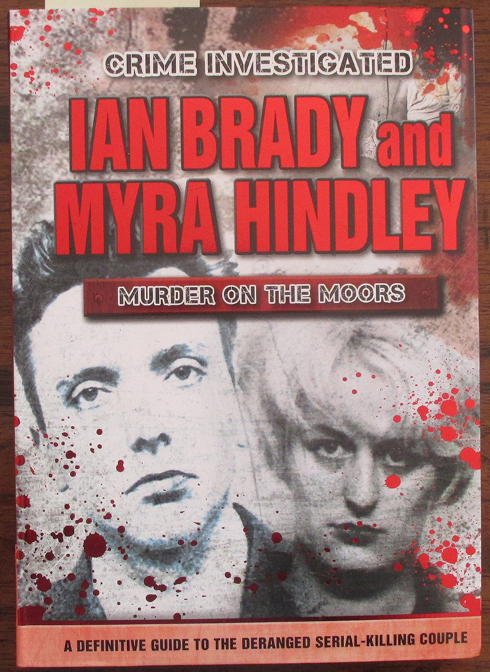 Image for Crime Investigated: Ian Brady and Myra Hindley (Murder on the Moors)
