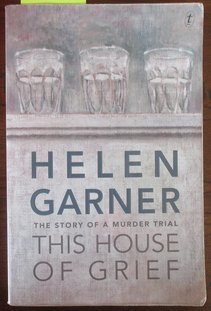 Image for This House of Grief: The Story of a Murder Trial