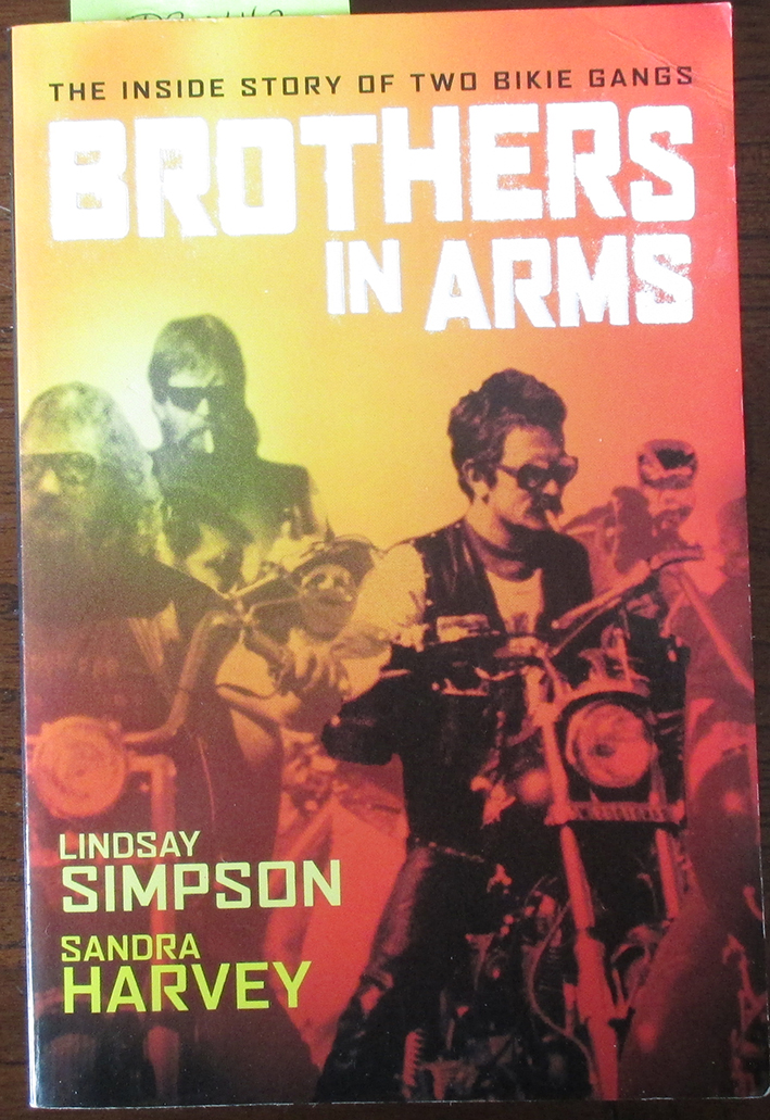Image for Brothers In Arms: The Inside Story of Two Bikie Gangs