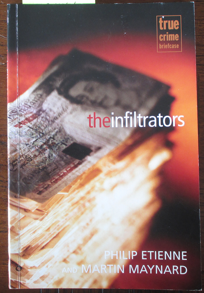Image for Infiltrators, The (True Crime Briefcase)