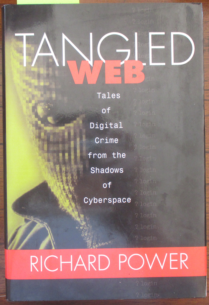 Image for Tangled Web: Tales of Digital Crime from the Shadows of Cyberspace