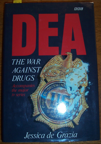 Image for DEA: The War Against Drugs