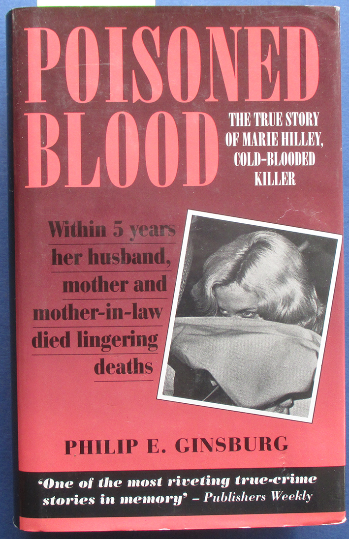 Image for Poisoned Blood: The Tru Story of Marie Hilley, Cold-Blooded Killer