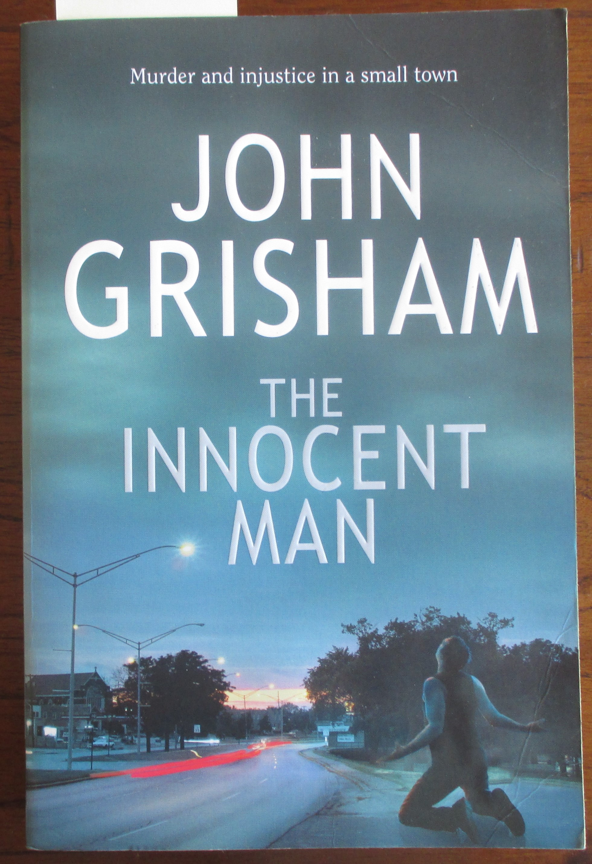 Image for Innocent Man, The: Murder and Injustice In a Small Town
